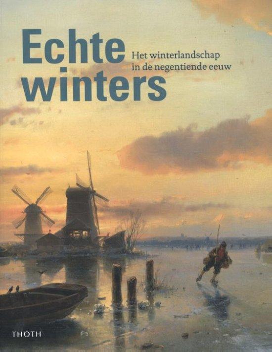 Echte Winters – Sebastiaan Cobelens, Michiel Plomp en Pieter Roelofs