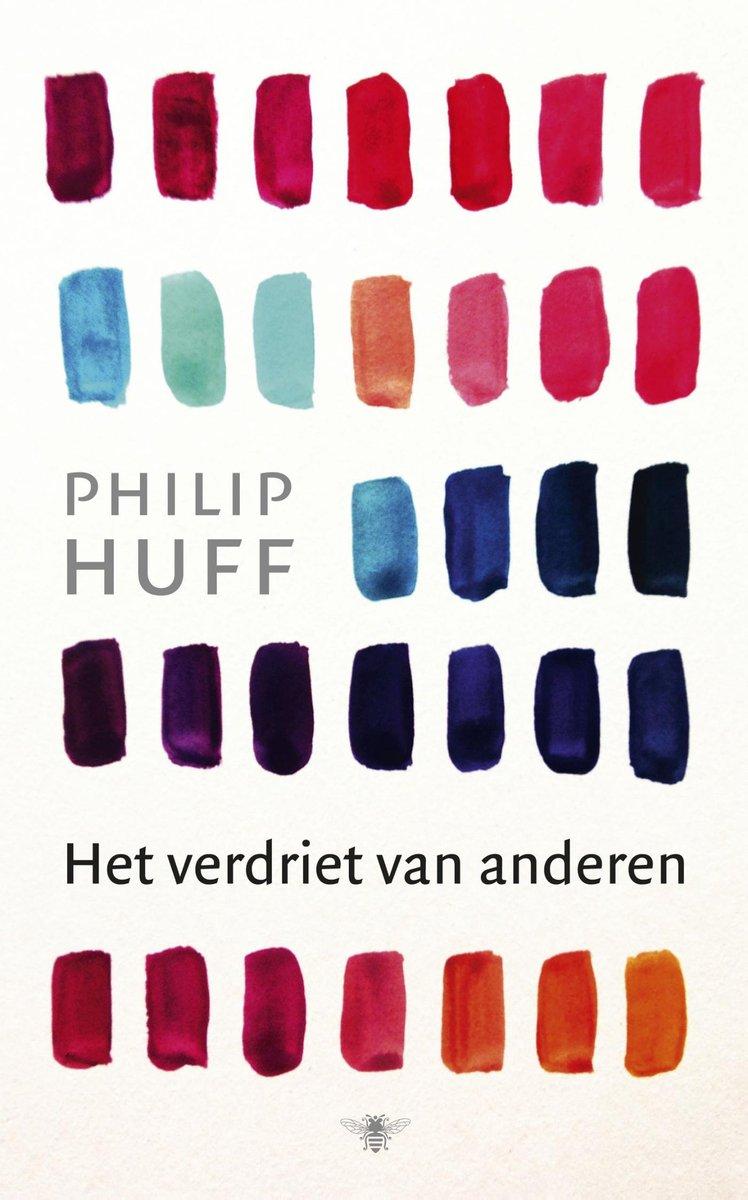 Het verdriet van anderen – Philip Huff