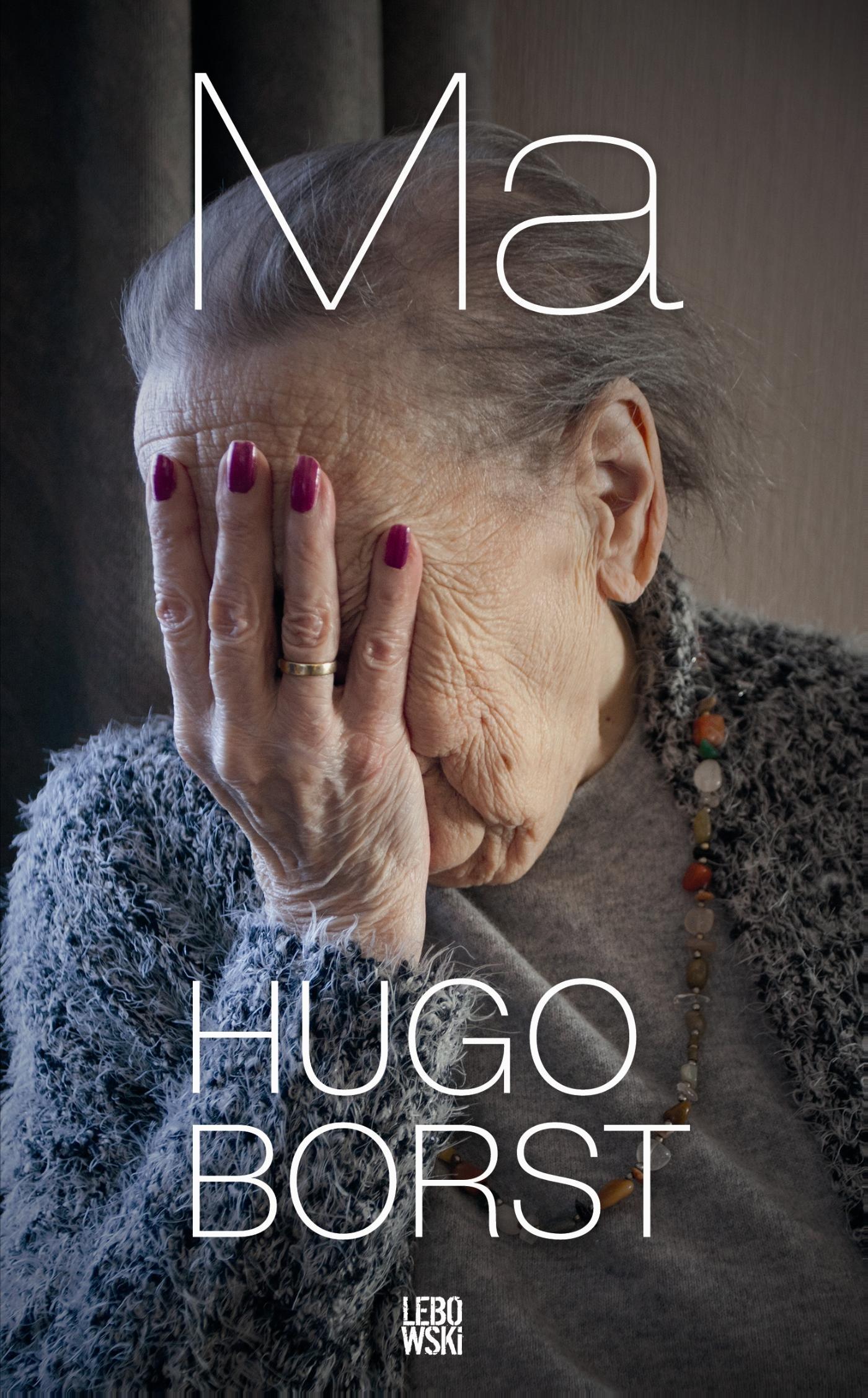 Ma – Hugo Borst