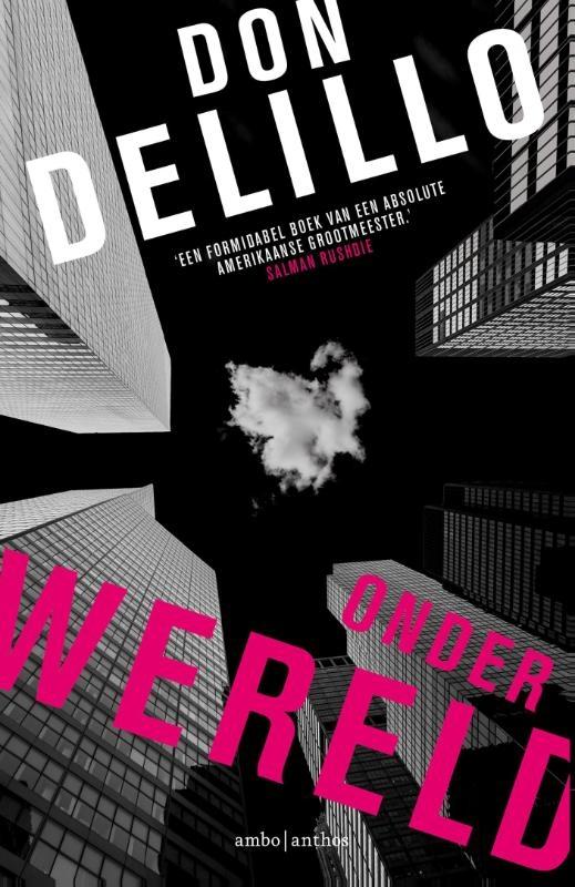 Onderwereld – Don DeLillo
