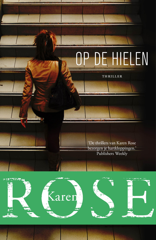 Op de hielen – Karen Rose