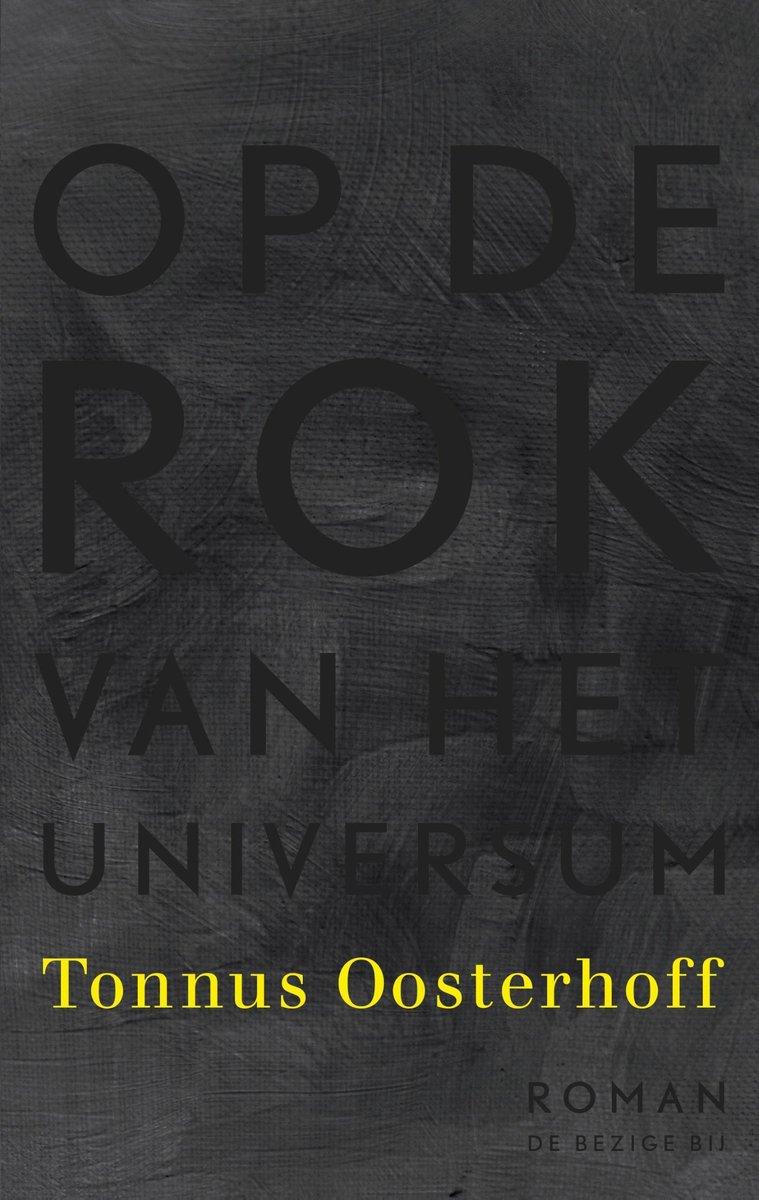 Op de rok van het universum – Tonnus Oosterhoff