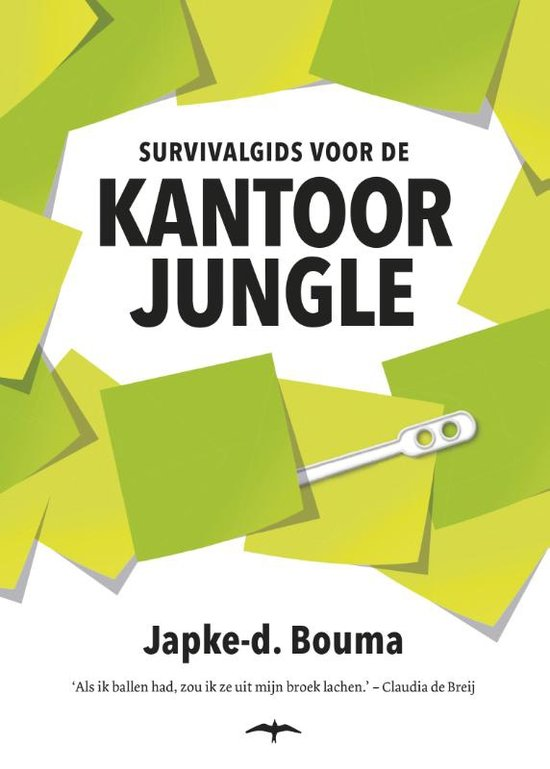 Survivalgids voor de kantoorjungle – Japke d. Bouma
