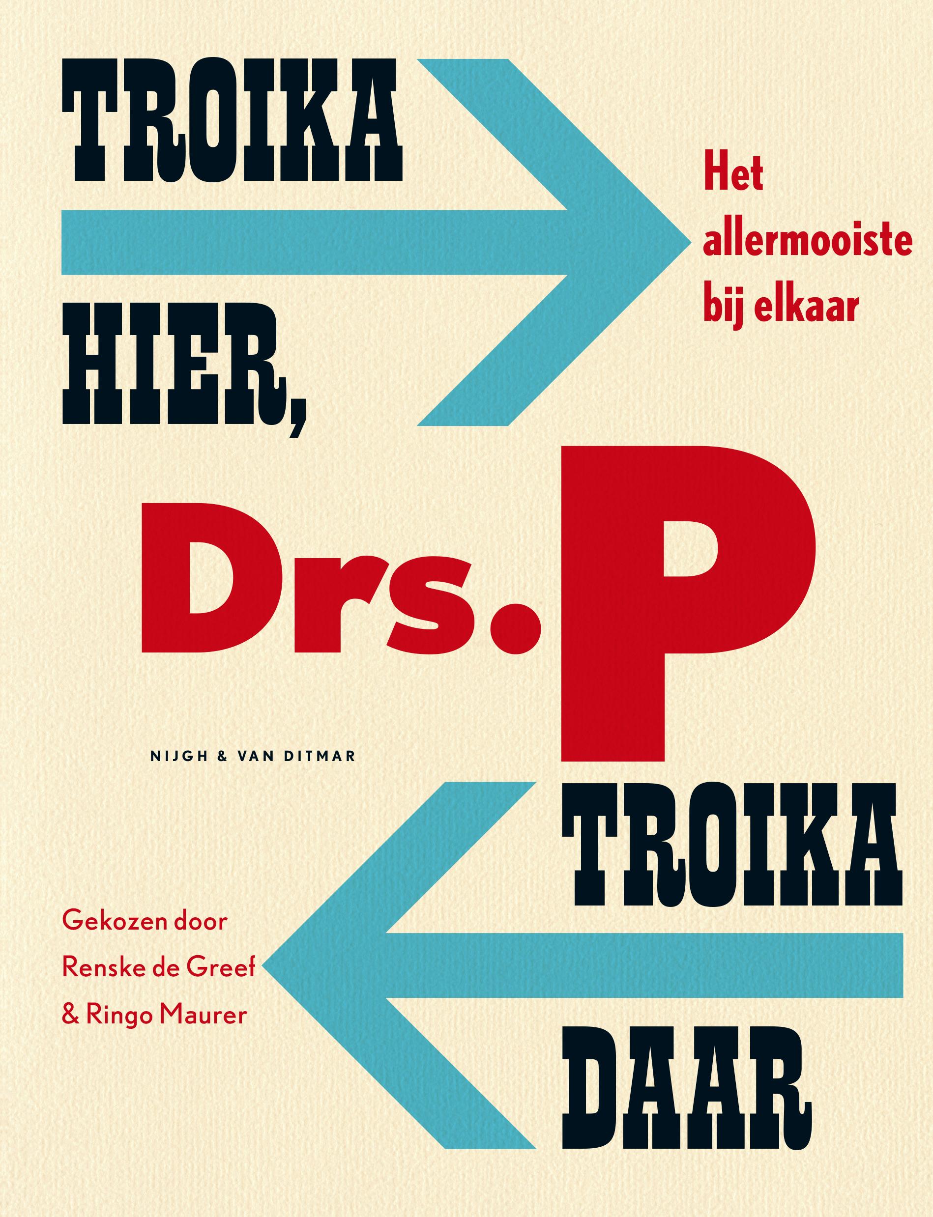 Troika hier, troika daar – Drs. P