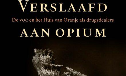 Verslaafd aan opium – Hans Derks