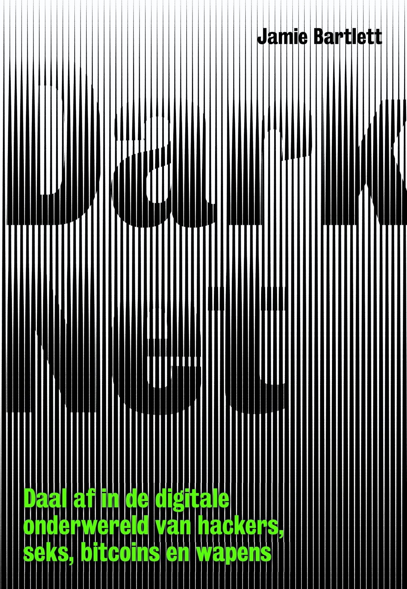 Dark net – Jamie Bartlett