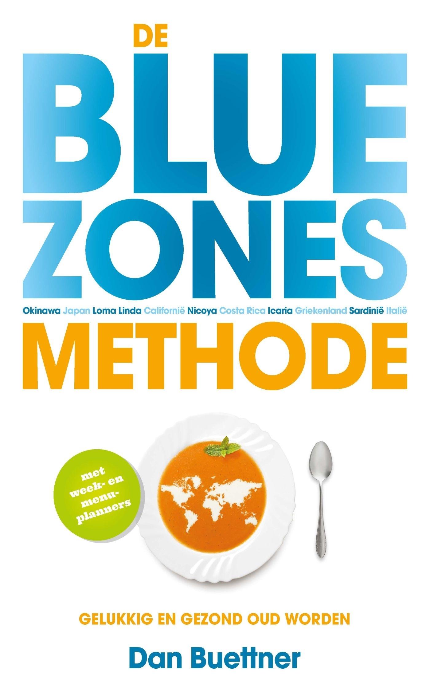 De blue zones-methode – Dan Buettner