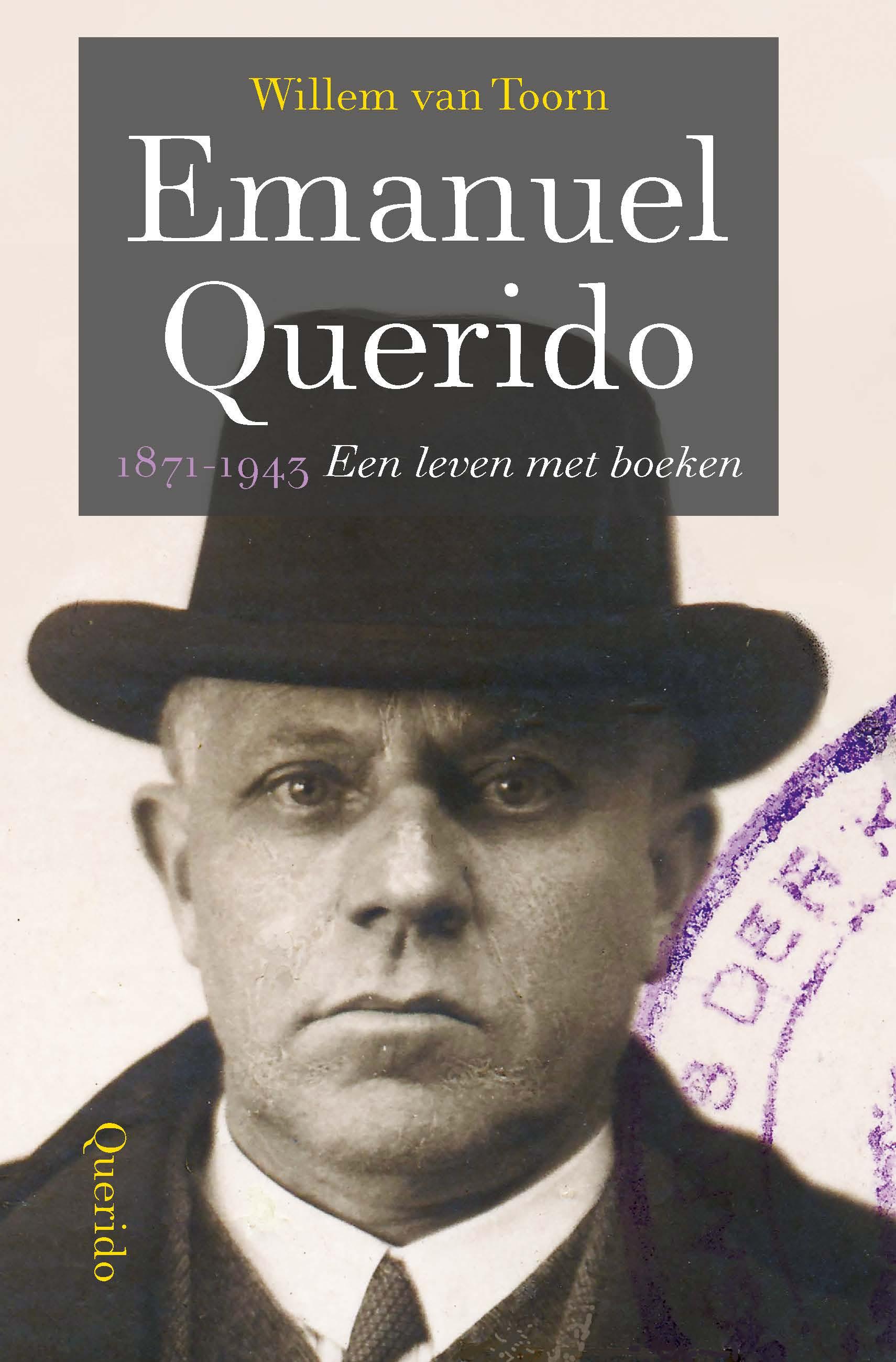 Emanuel Querido 1871-1943 – Willem van Toorn