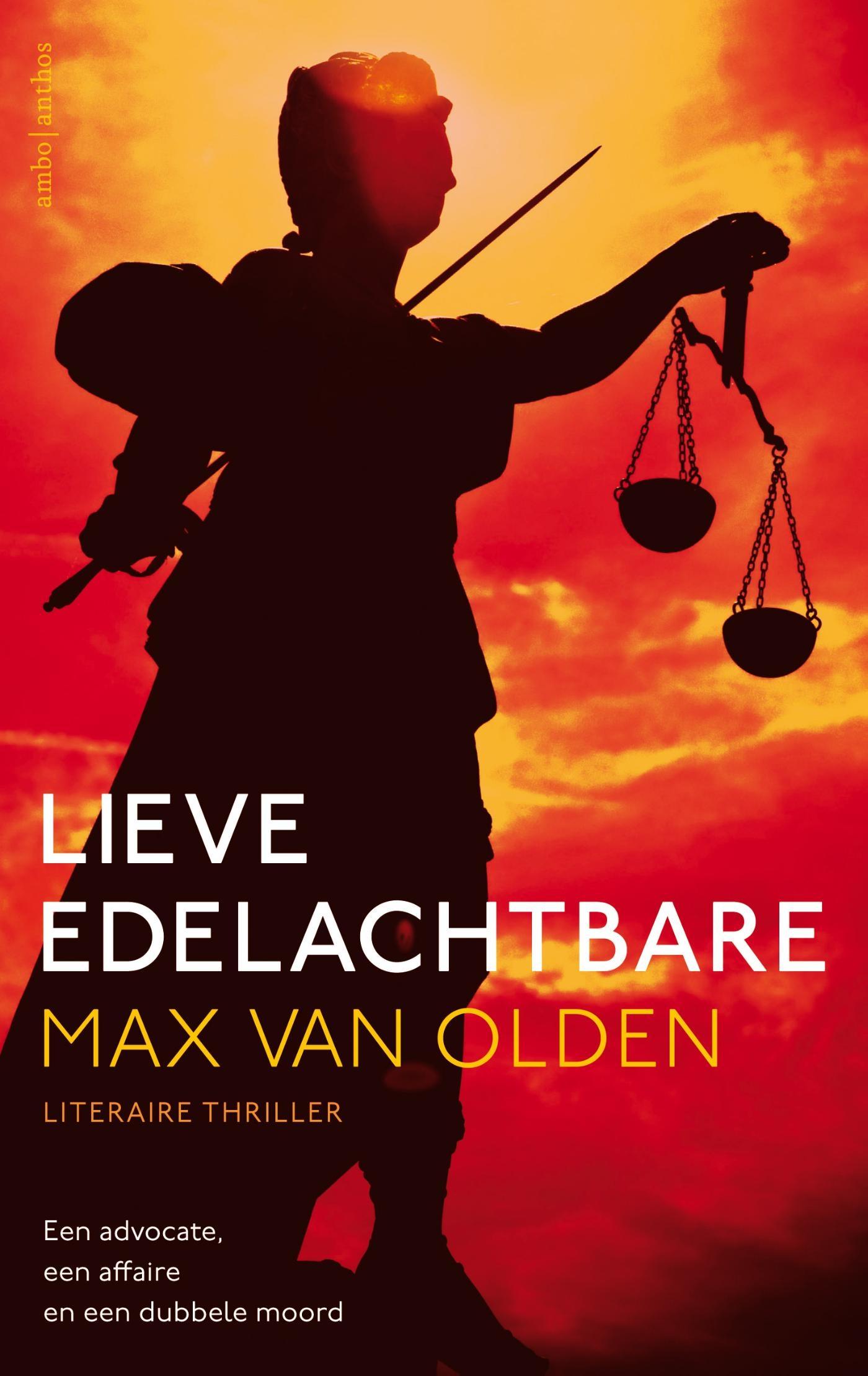 Lieve edelachtbare – Max van Olden