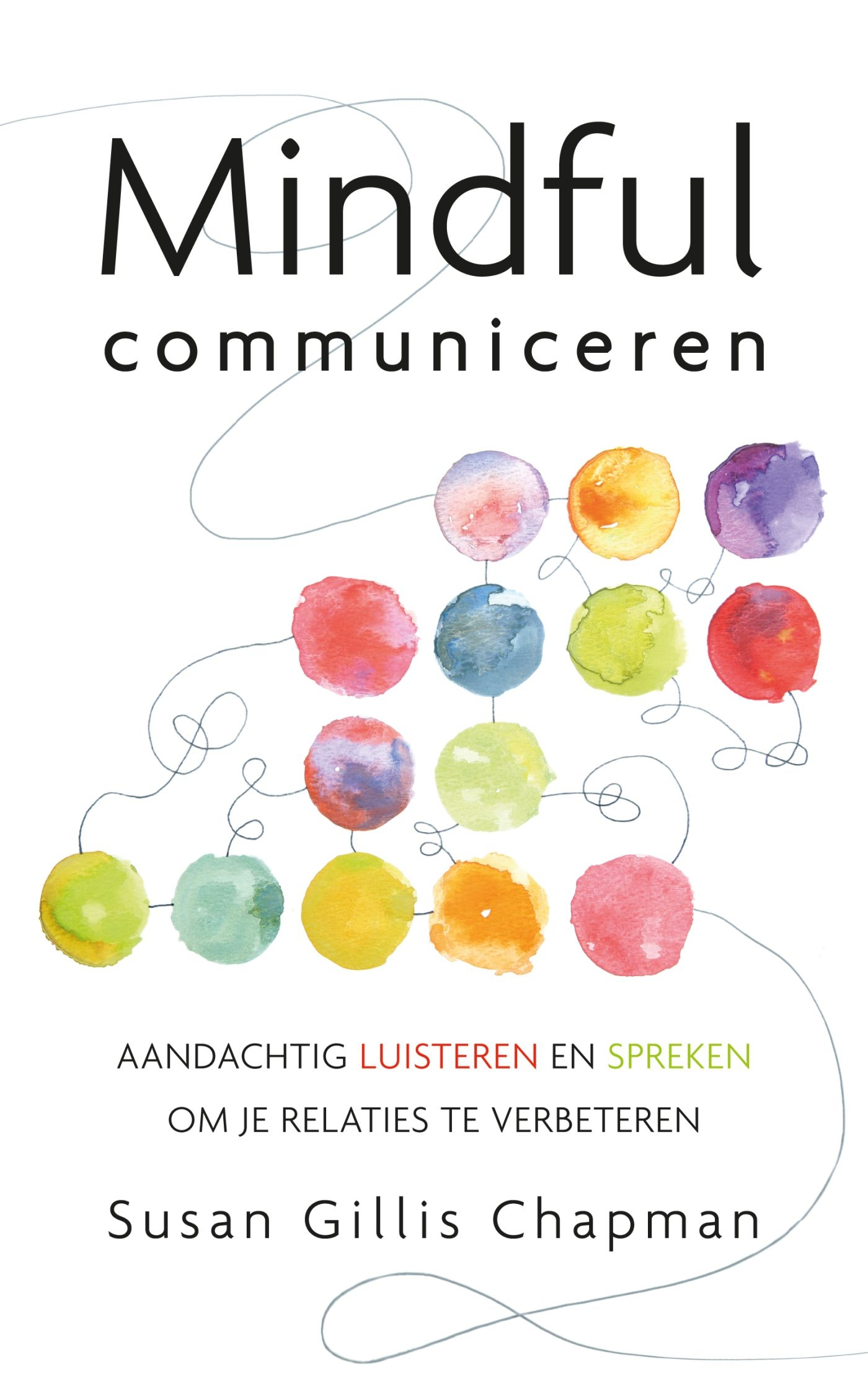 Mindful communiceren – Susan Gillis Chapman