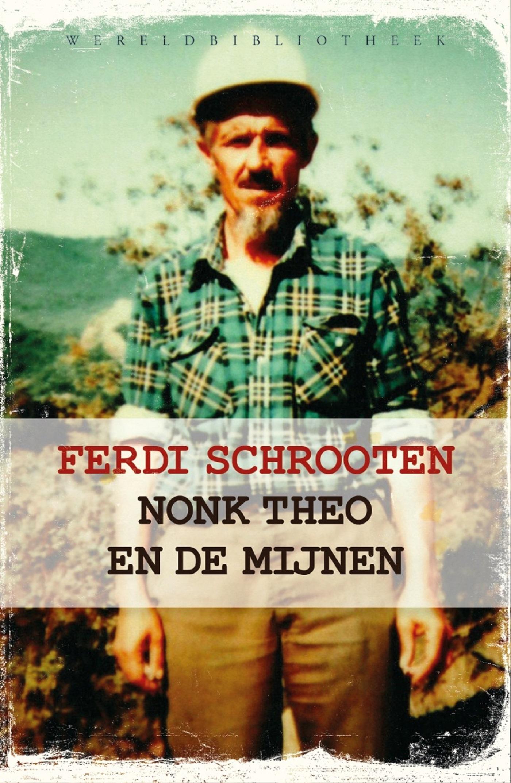 Nonk Theo en de mijnen – Ferdi Schrooten