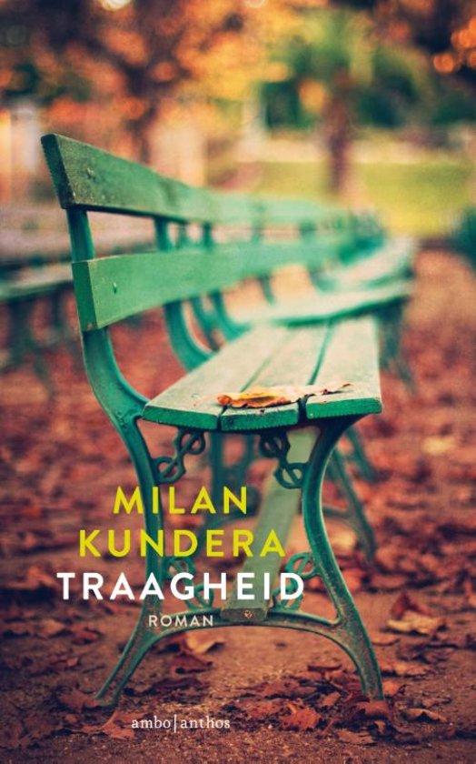 Traagheid – Milan Kundera