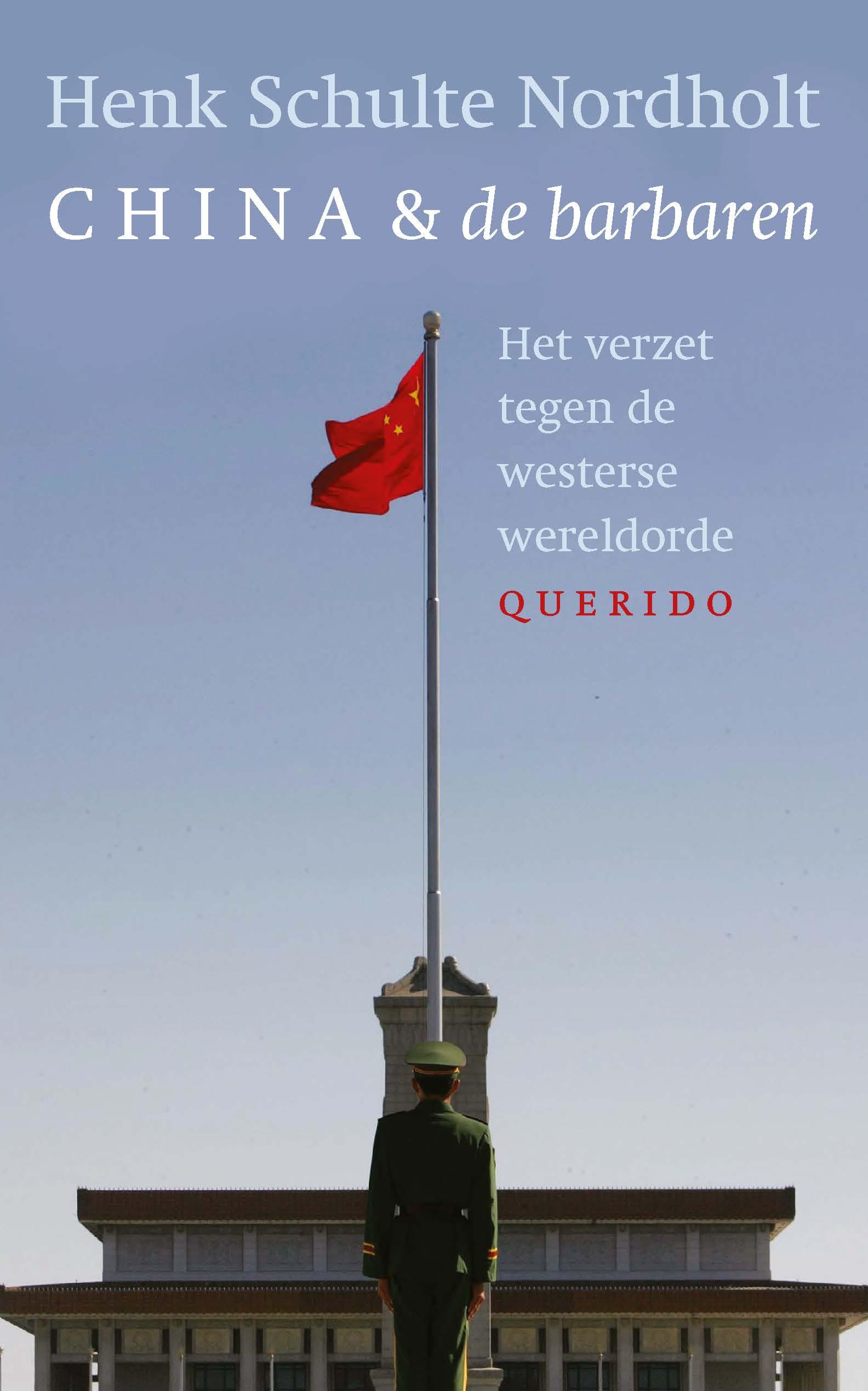 China en de barbaren – Henk Schulte Nordholt