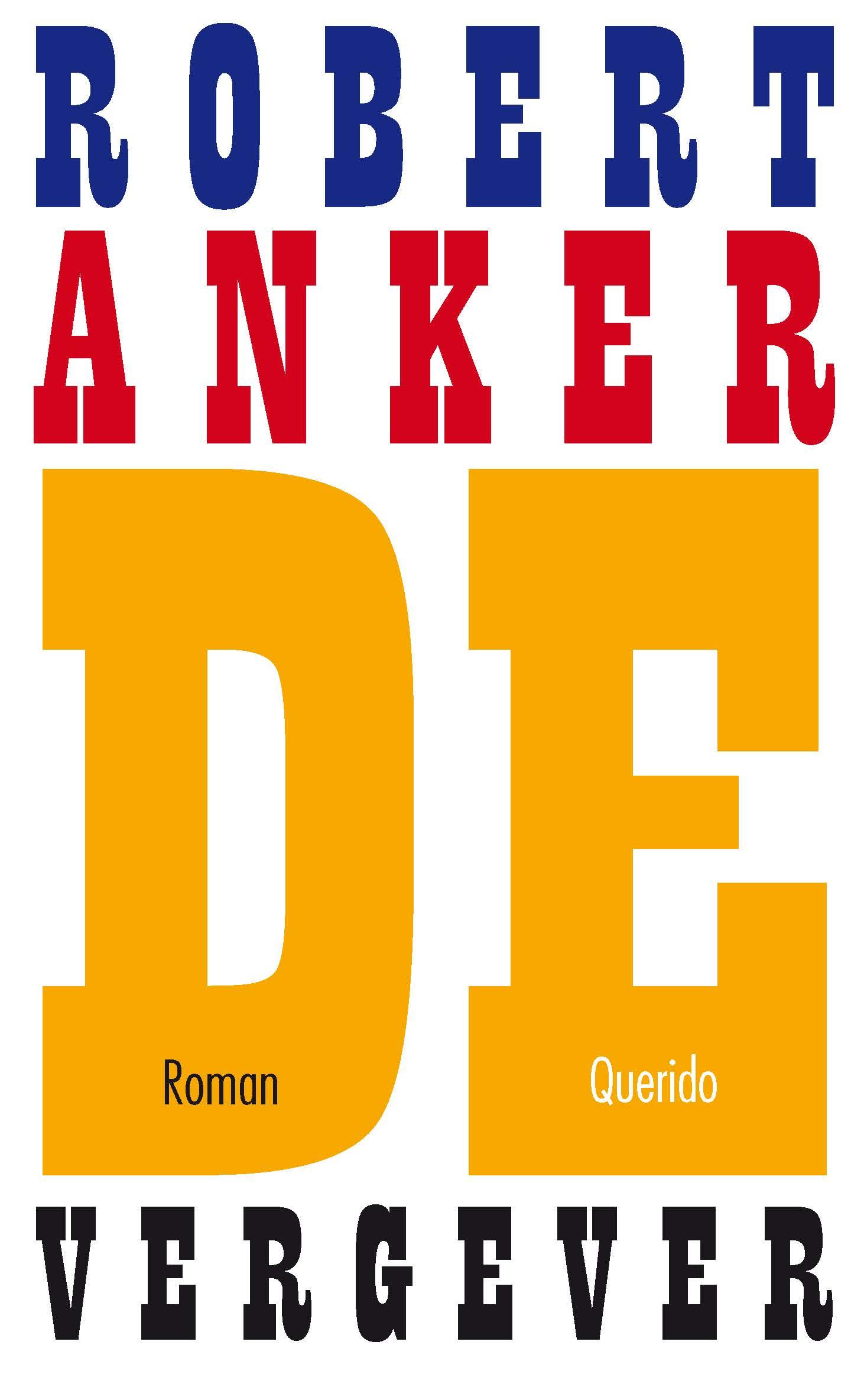 De vergever – Robert Anker
