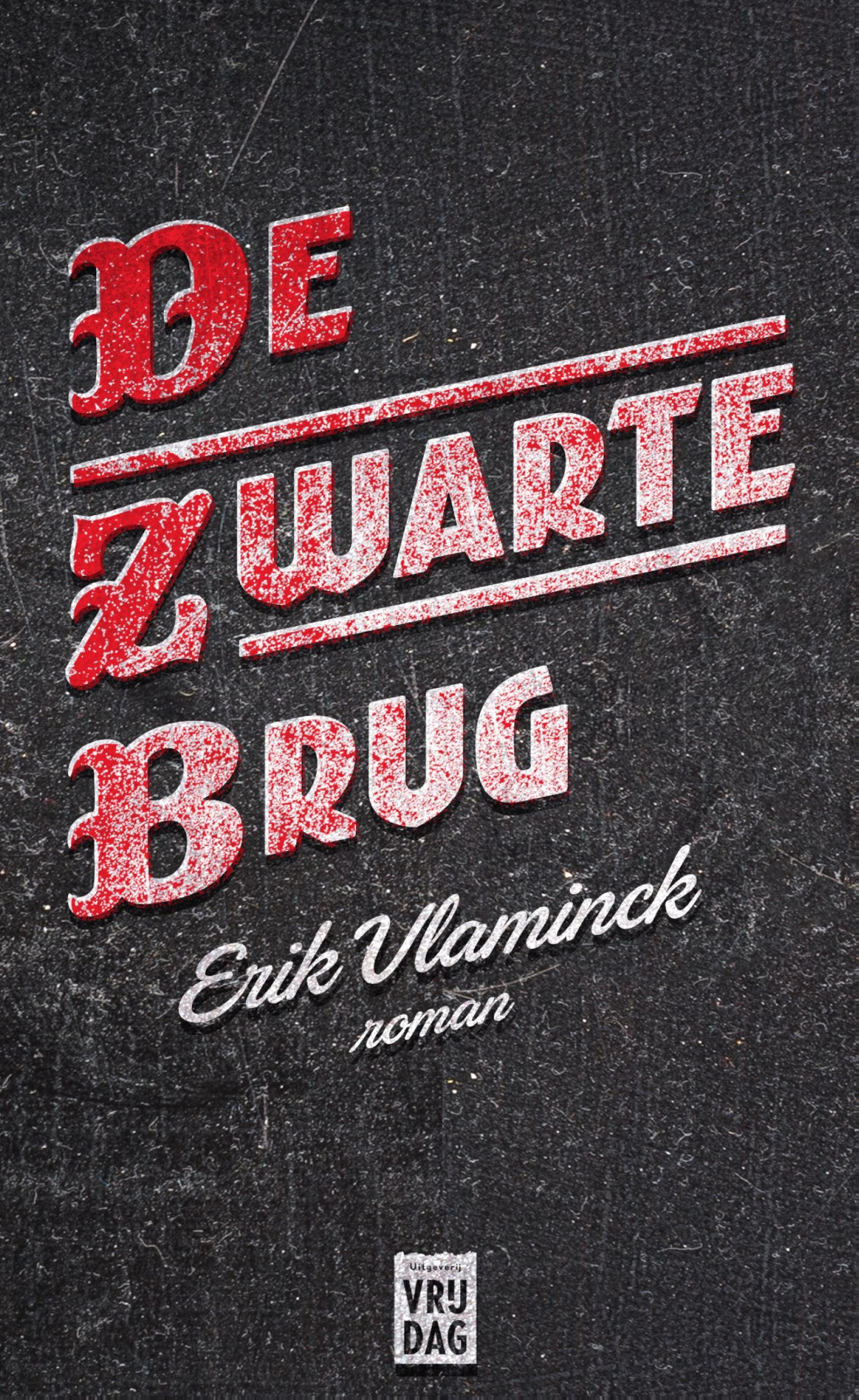 De zwarte brug – Erik Vlaminck