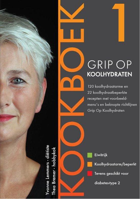 Grip op Koolhydraten – Yvonne Lemmers & Thea Bremer