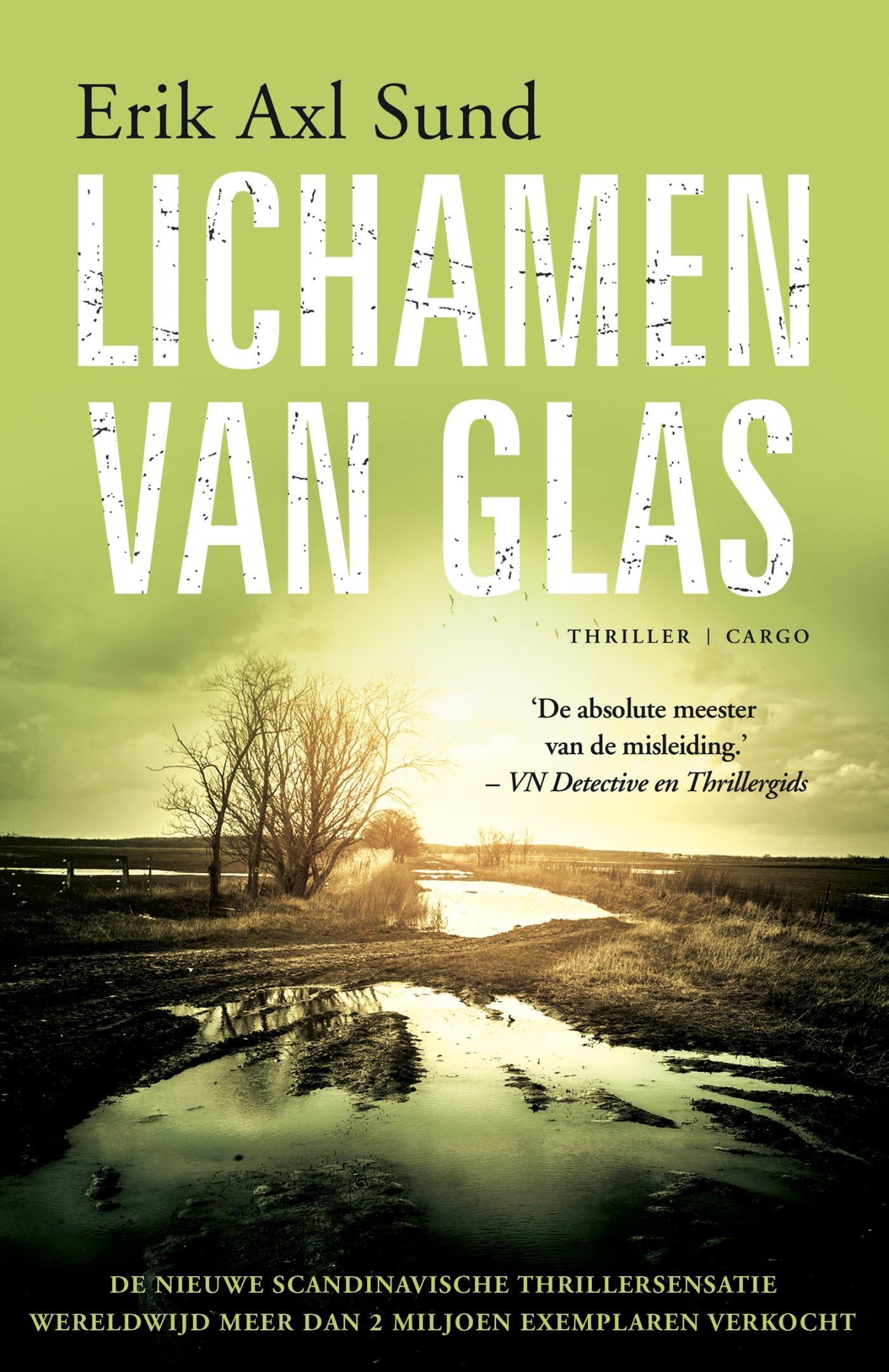 Lichamen van glas – Erik Axl Sund