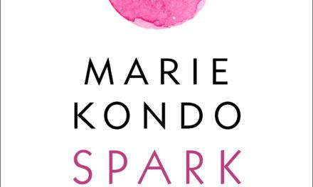 Spark Joy – Marie Kondo