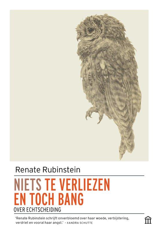 Niets te verliezen en toch bang – Renate Rubenstein