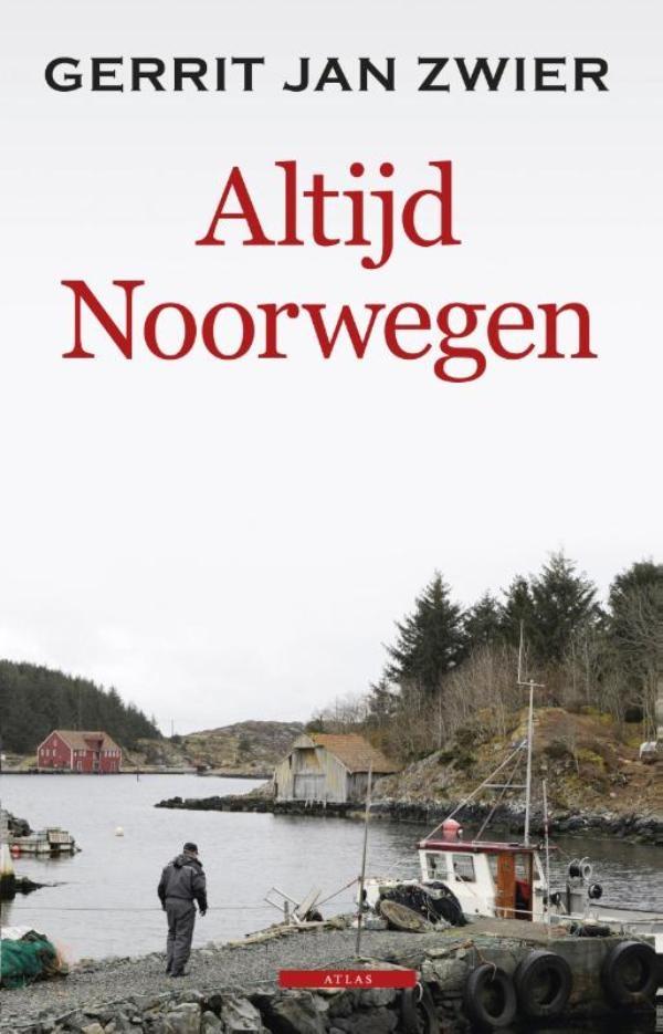 Altijd Noorwegen – Gerrit Jan Zwier
