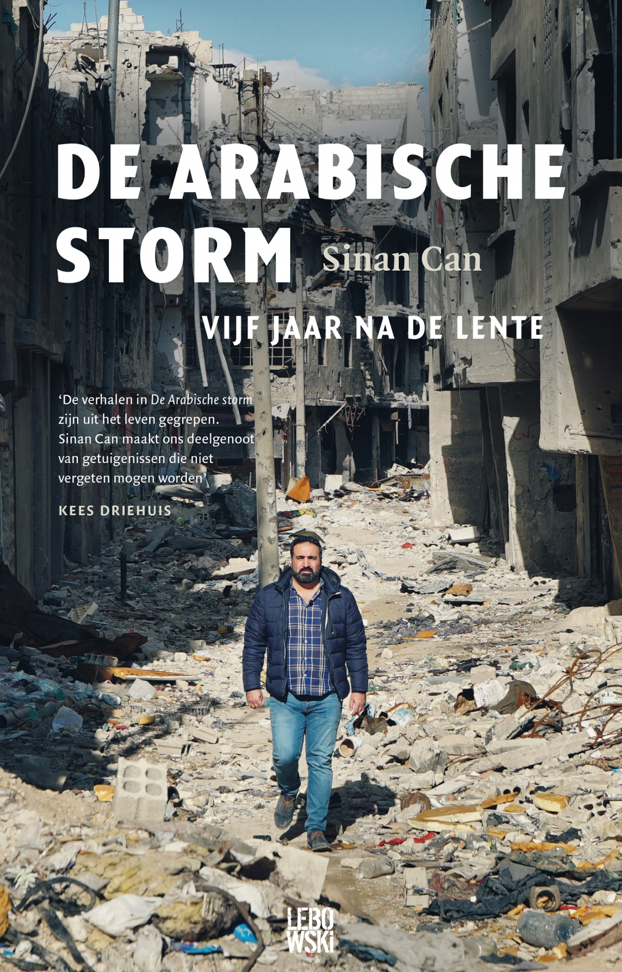 De Arabische storm – Sinan Can