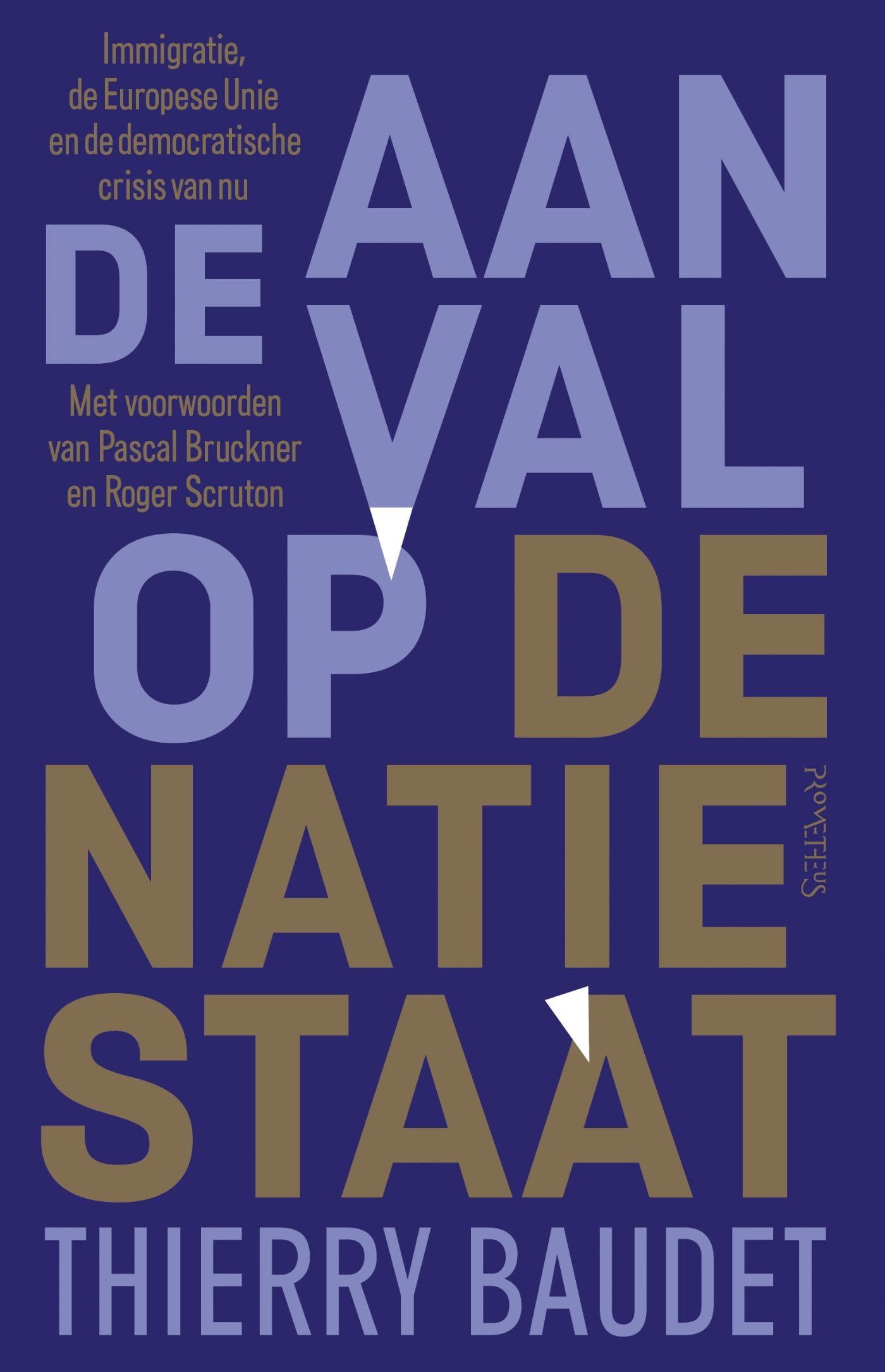 De aanval op de natiestaat – Thierry Baudet