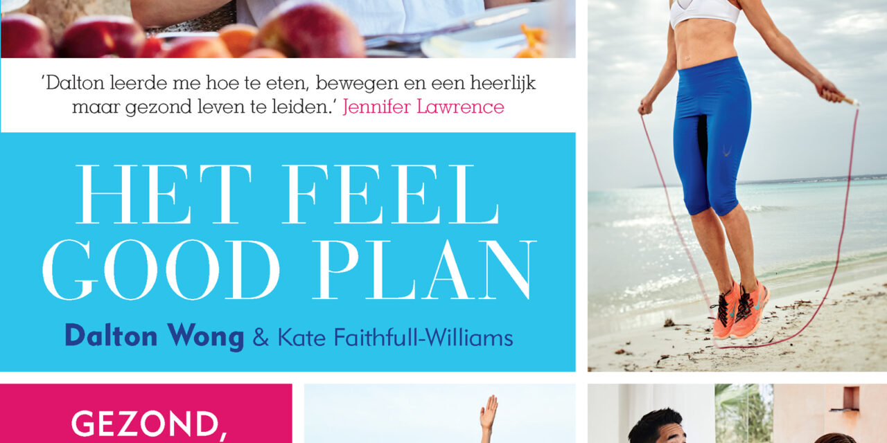 Het Feel Good Plan – Dalton Wong