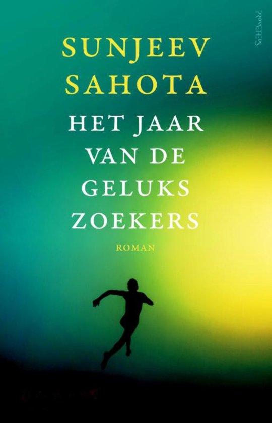 Het Jaar van de gelukszoekers – Sunjeev Sahota