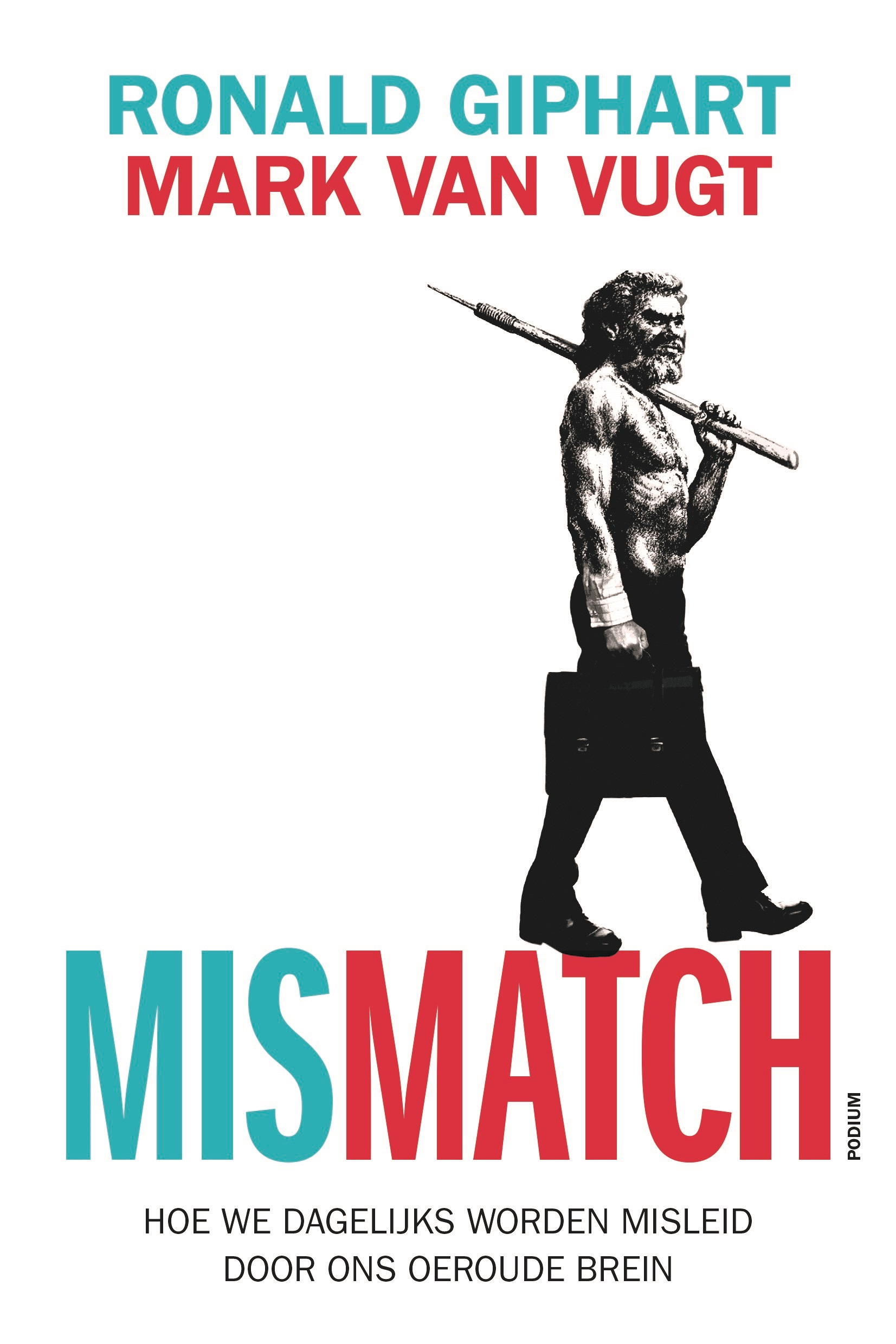 Mismatch – Ronald Giphart & Mark van Vugt