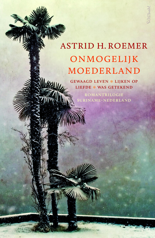 Onmogelijk moederland – Astrid Roemer