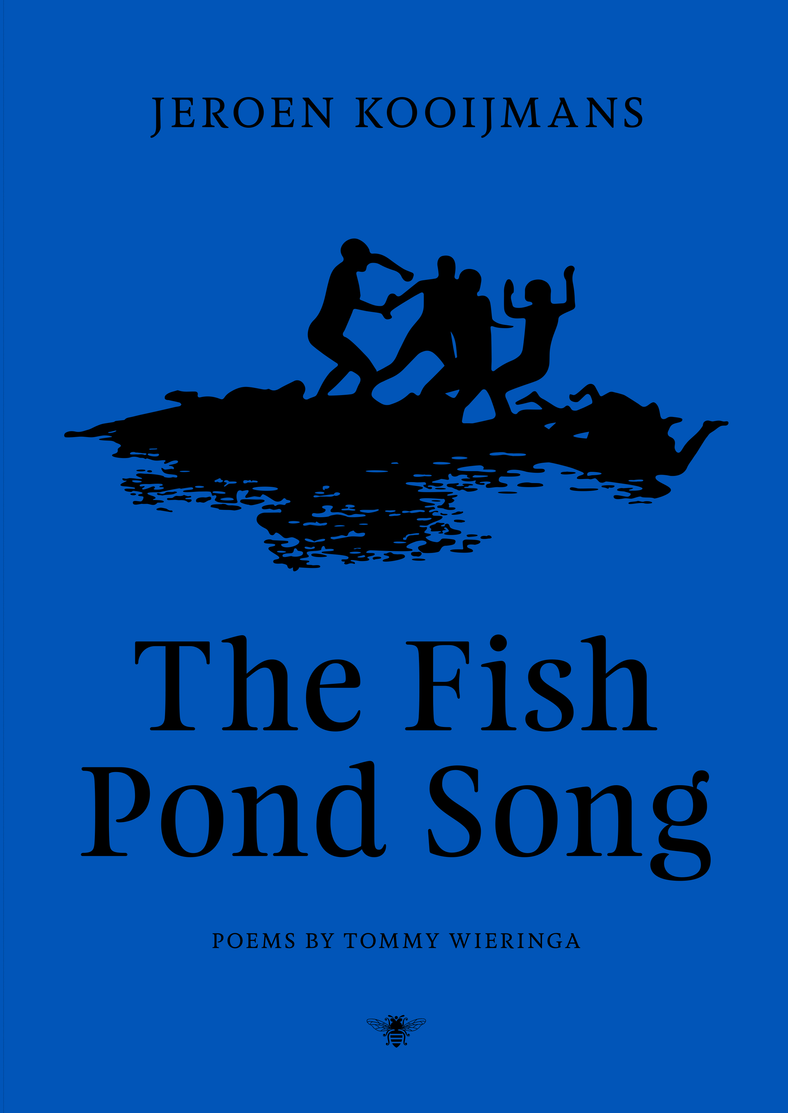 The Fish Pond Song – Jeroen Kooijmans&Tommy Wieringa