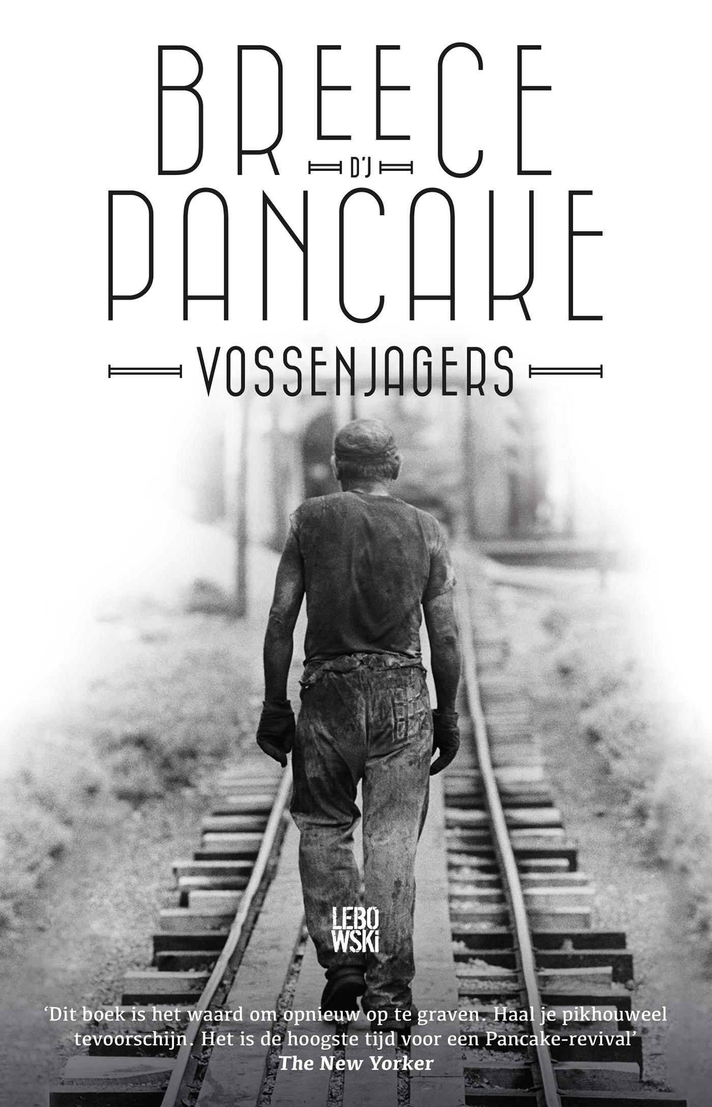 Vossenjagers – Breece DJ Pancake