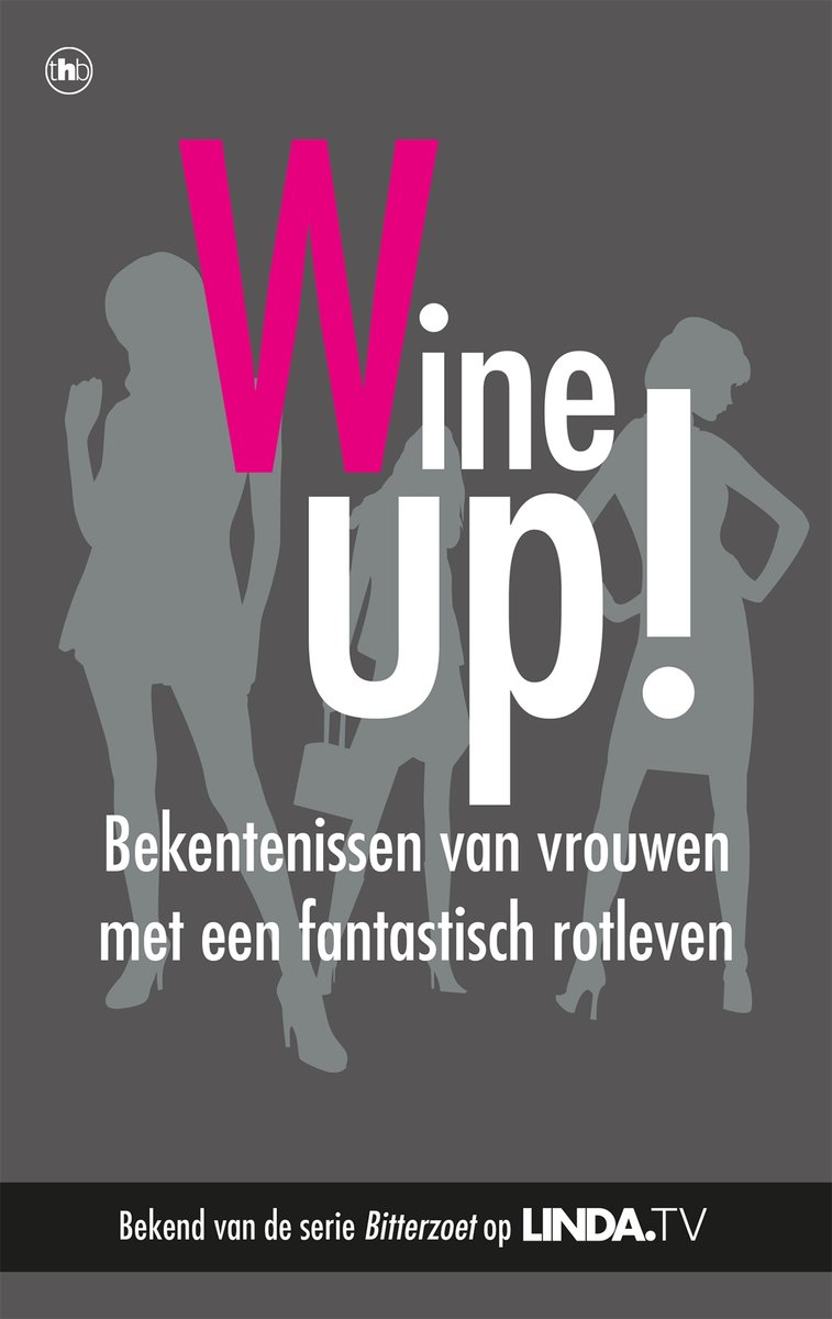 Wine up! – Mieke Kosters & Yvanka Zwaan