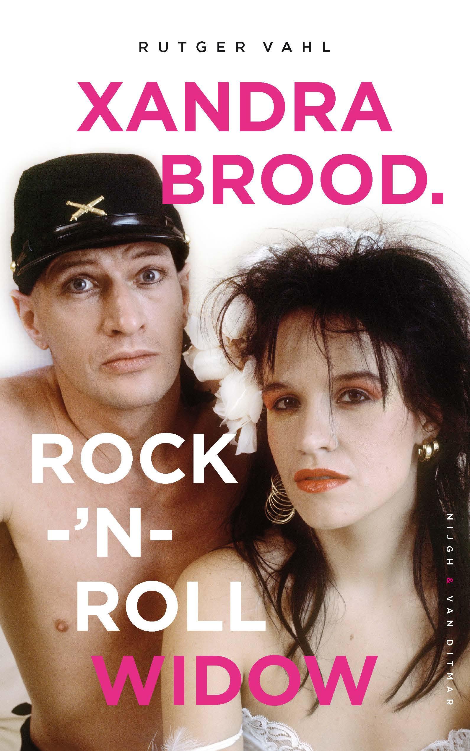 Xandra Brood. Rock-'n-Roll Widow – Rutger Vahl