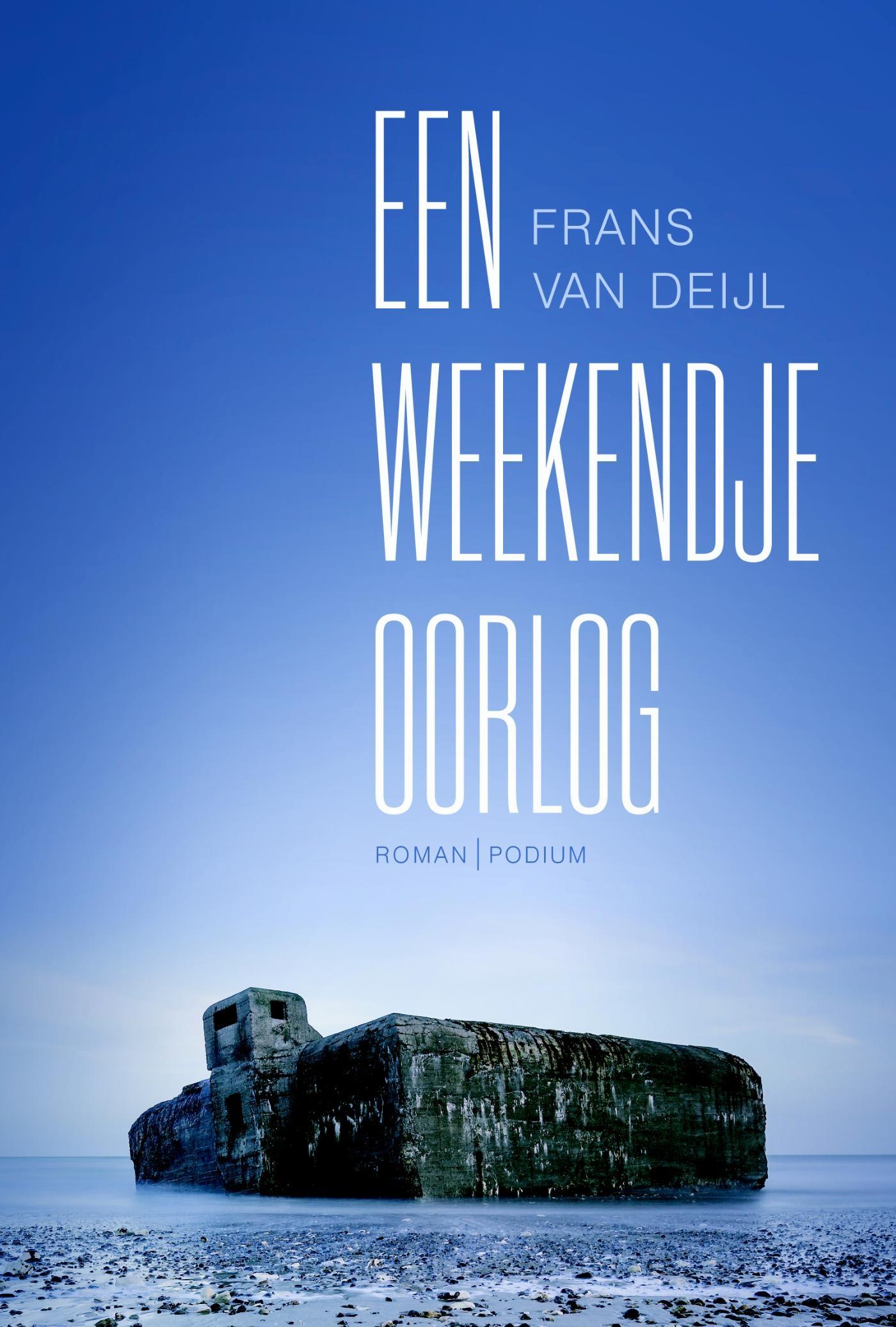 Een weekendje oorlog – Frans van Deijl