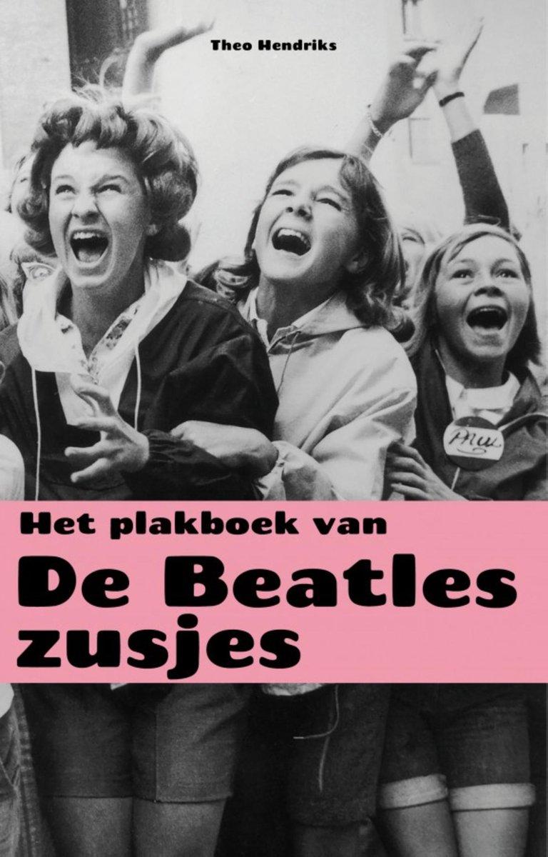Het plakboek van de Beatles-zusjes – Theo Hendriks