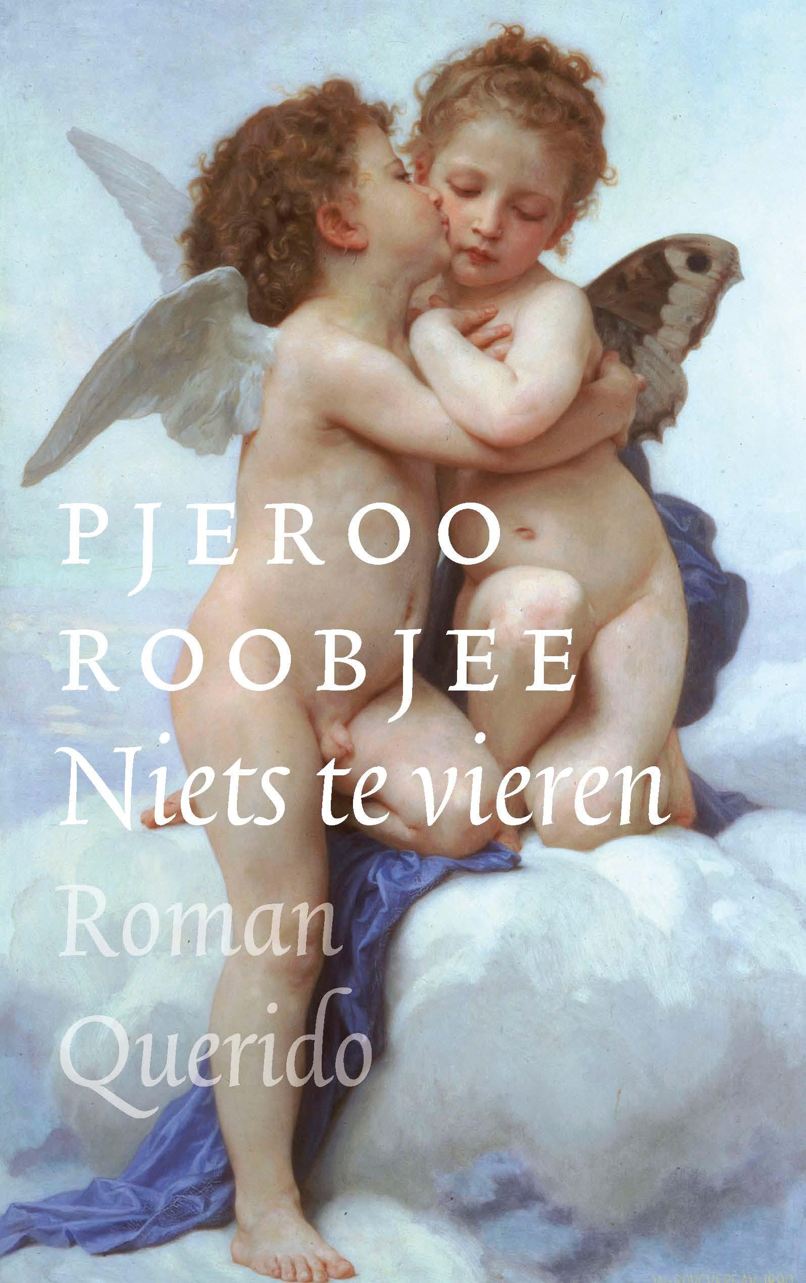 Niets te vieren – Pjeroo Roobjee