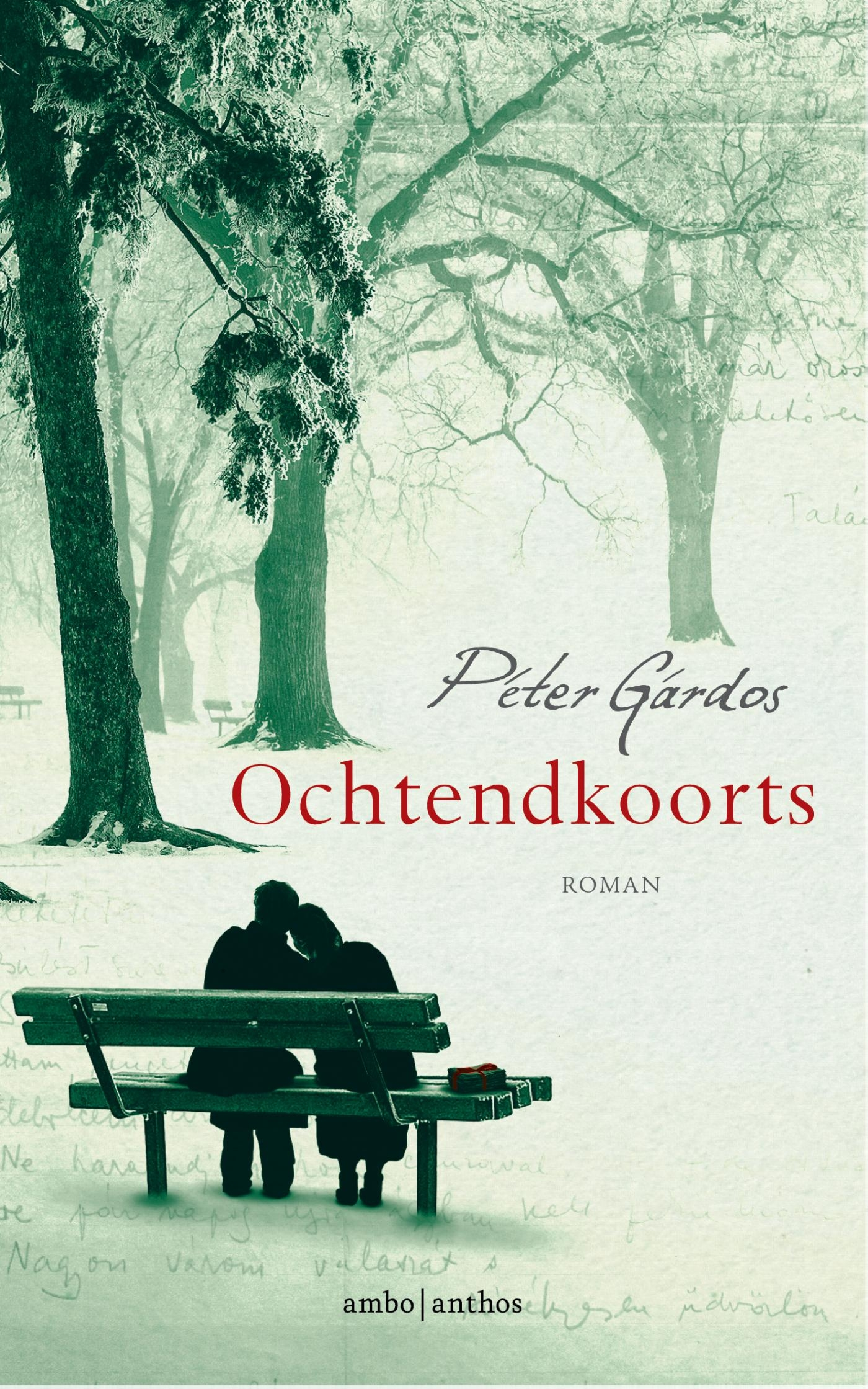 Ochtendkoorts – Péter Gárdos
