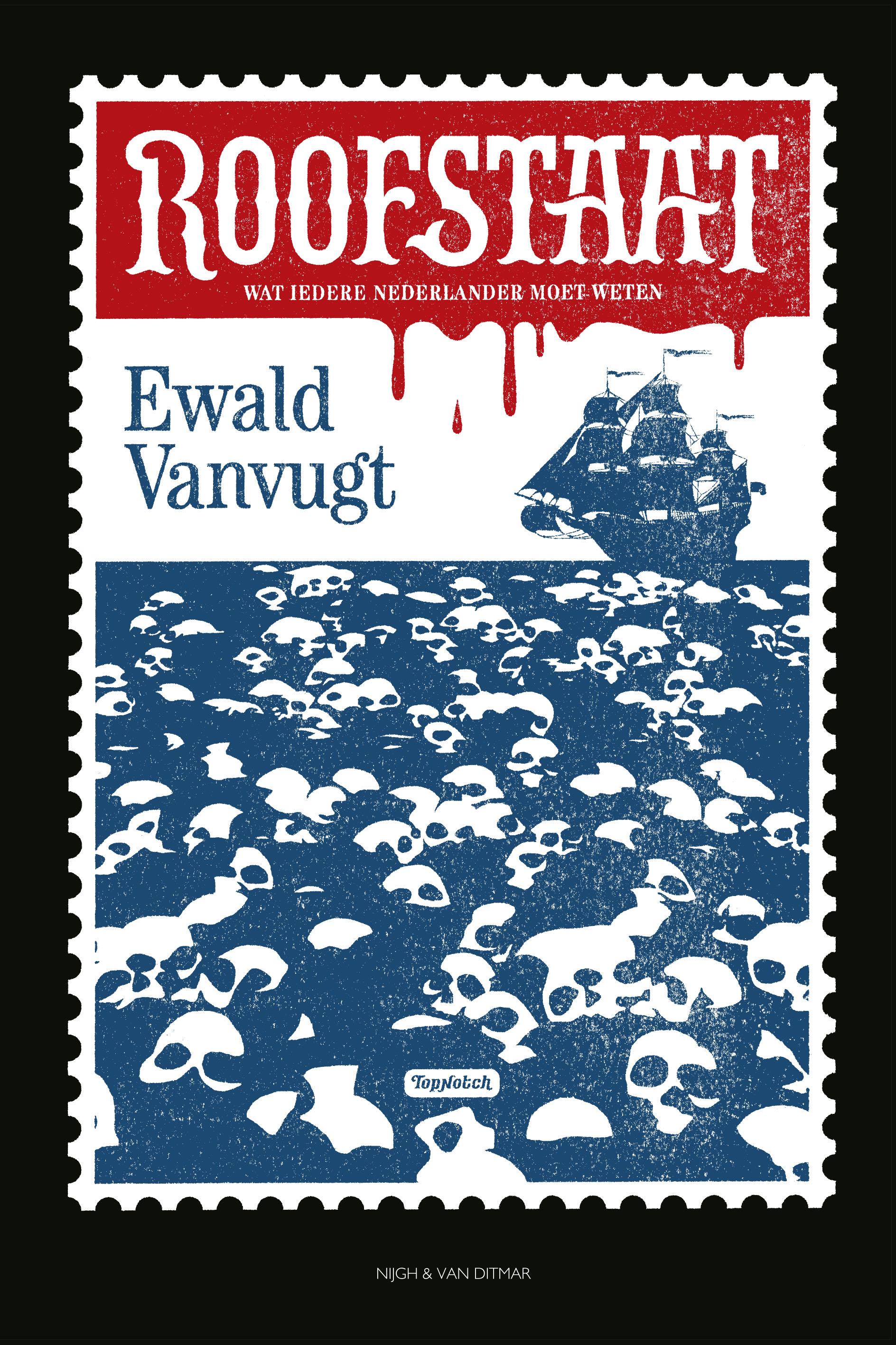 Roofstaat – Ewald Vanvugt