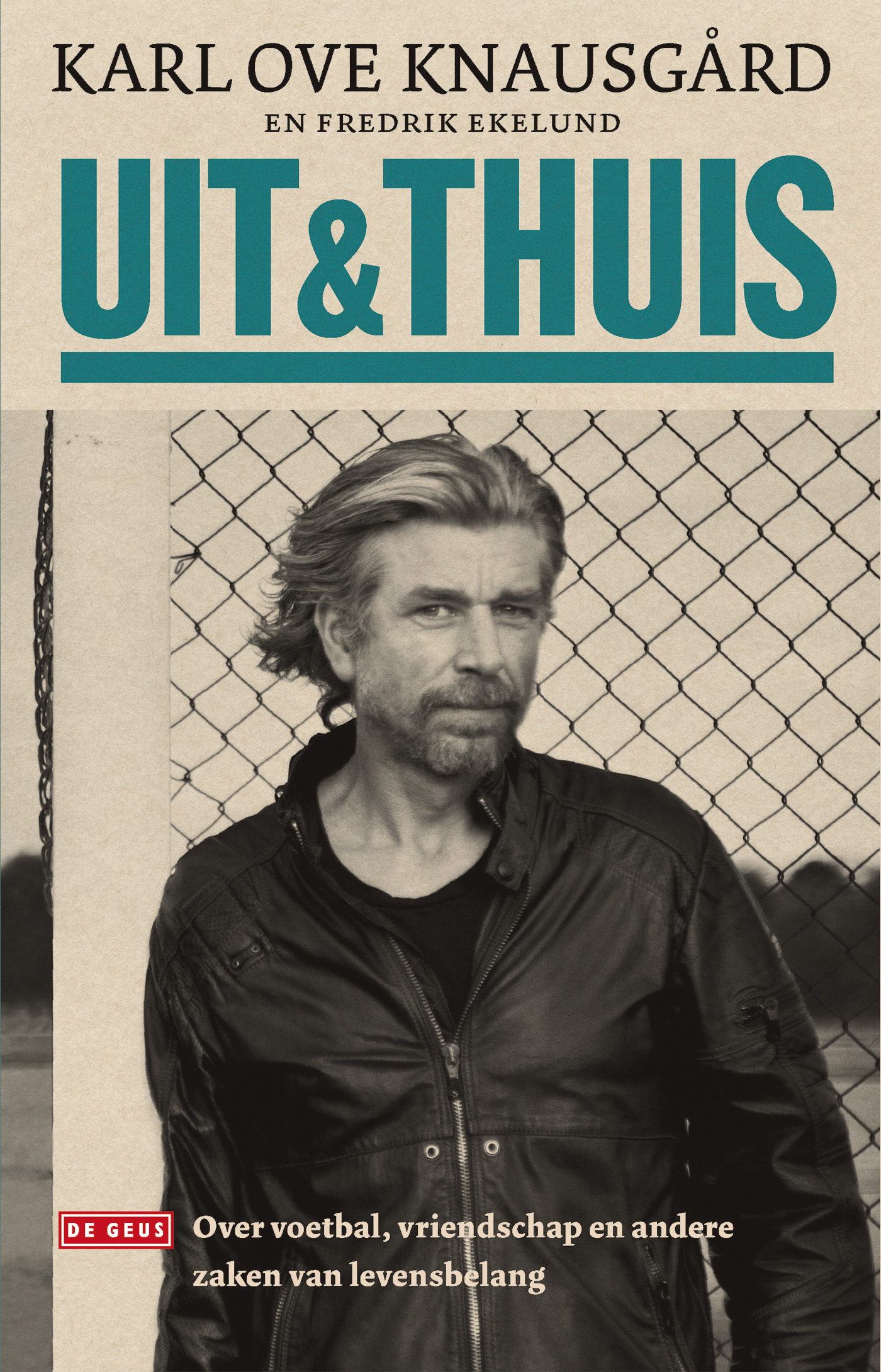 Uit & Thuis – Karl Ove Knausgård
