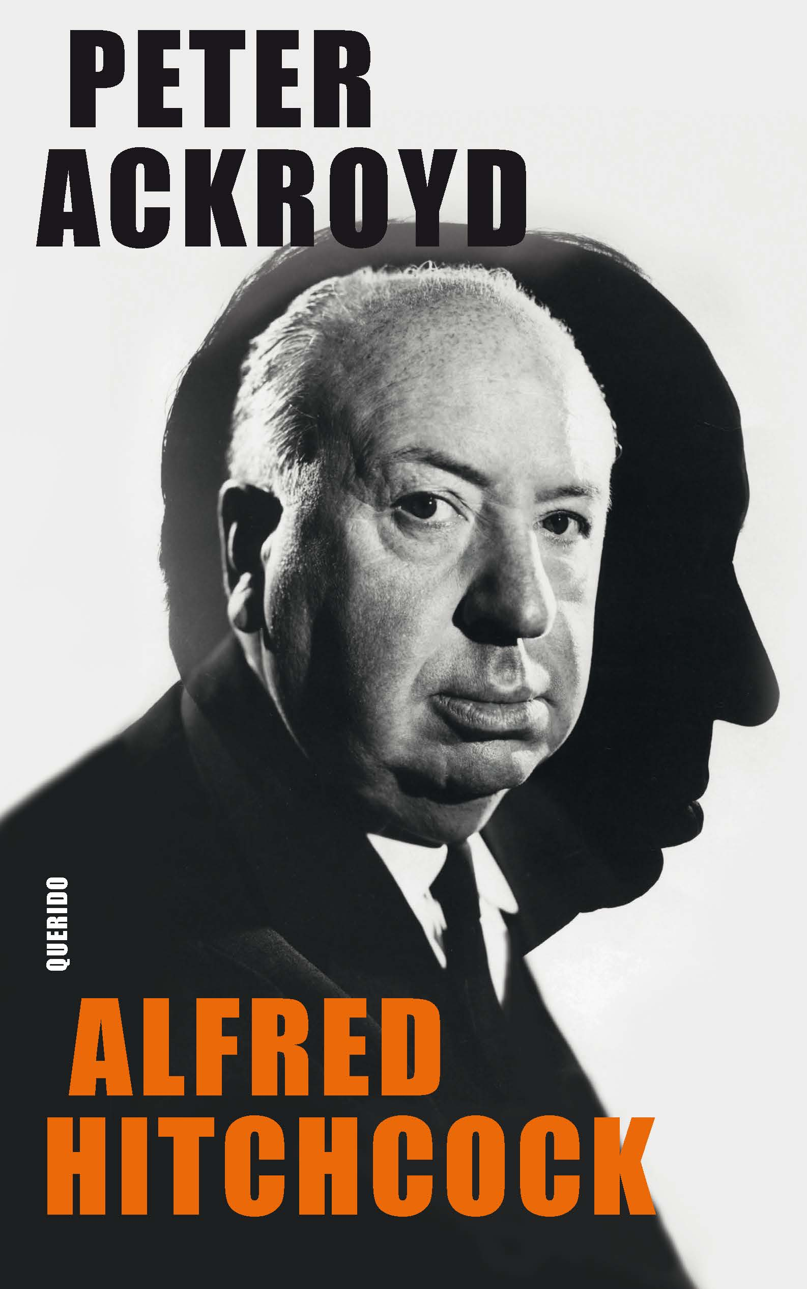 Alfred Hitchcock – Peter Ackroyd