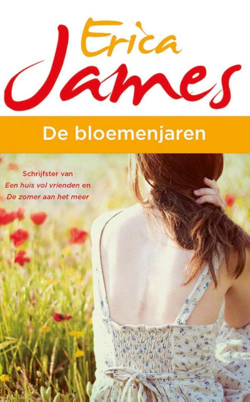 De bloemenjaren – Erica James