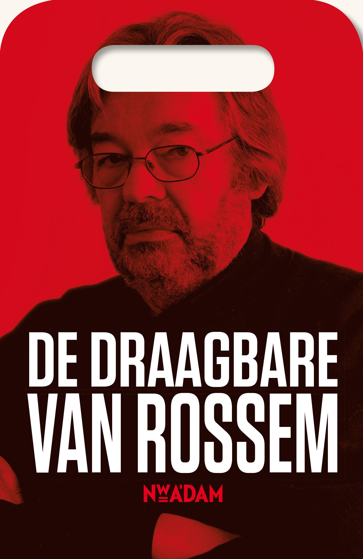 De Draagbare Van Rossem – Maarten van Rossem