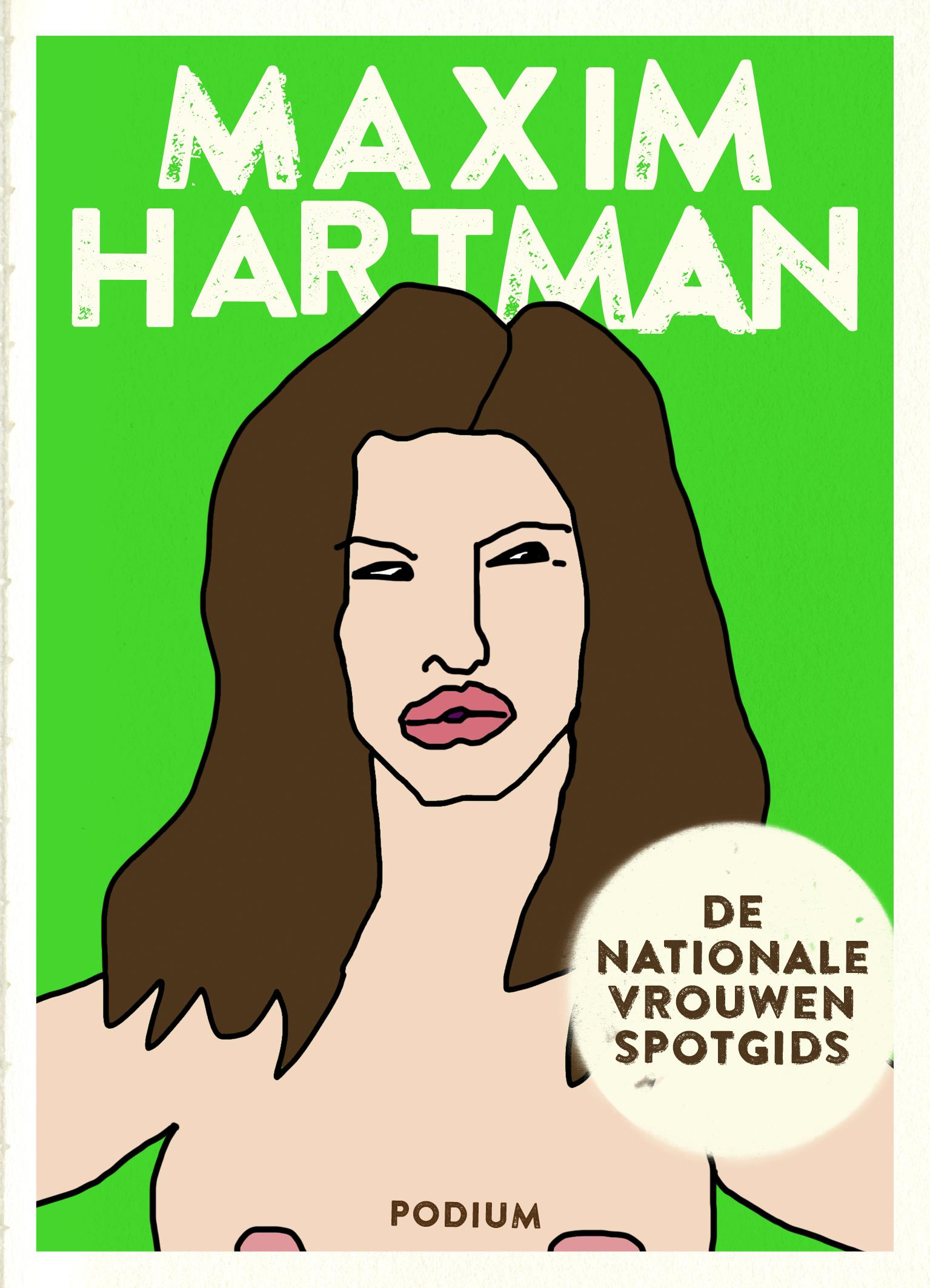 De nationale vrouwenspotgids – Maxim Hartman