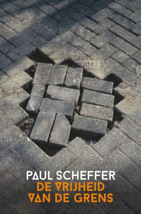 De vrijheid van de grens – Paul Scheffer