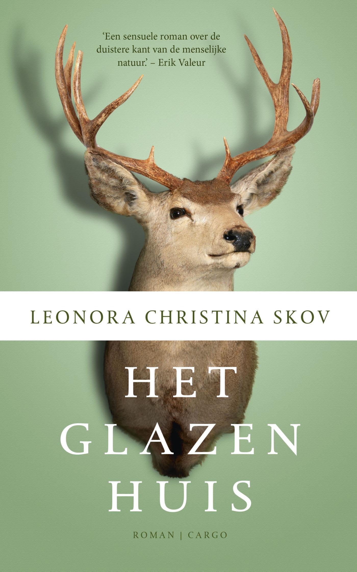Het glazen huis – Leonora Christina Skov