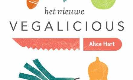 Het nieuwe Vegalicious – Alice Hart