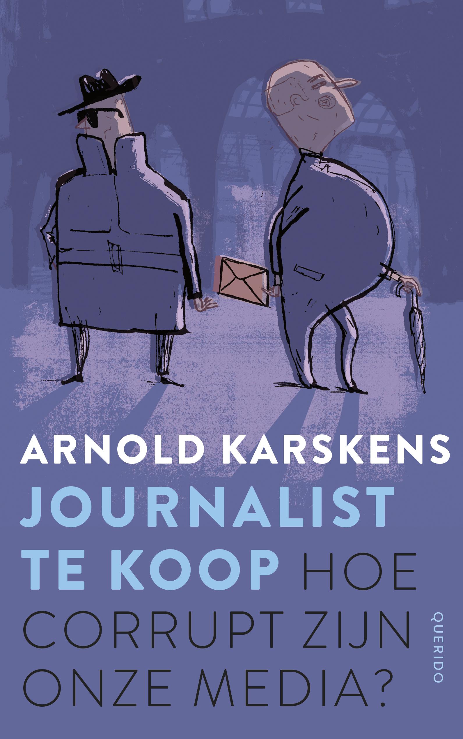 Journalist te koop – Arnold Karskens