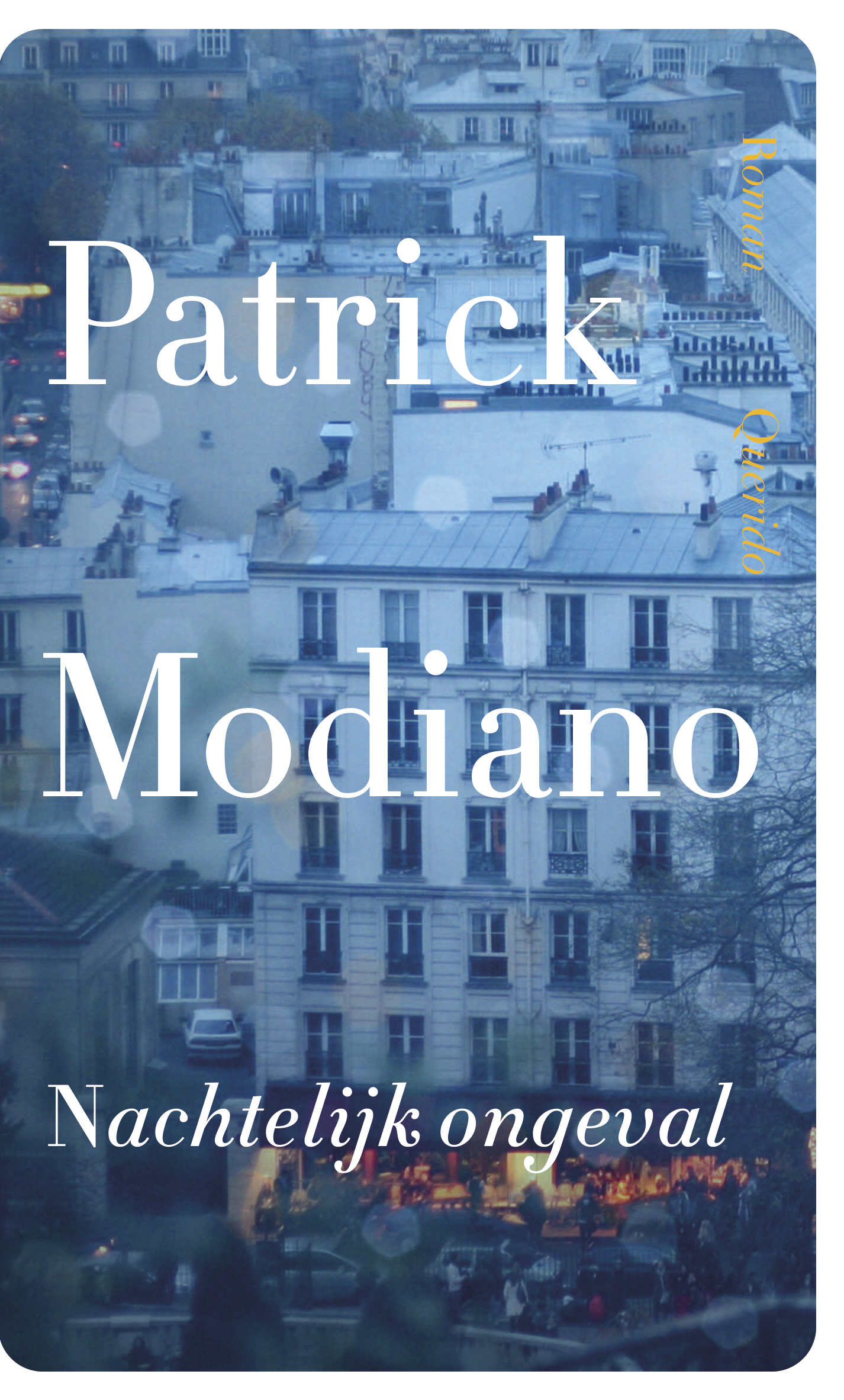 Nachtelijk ongeval – Patrick Modiano