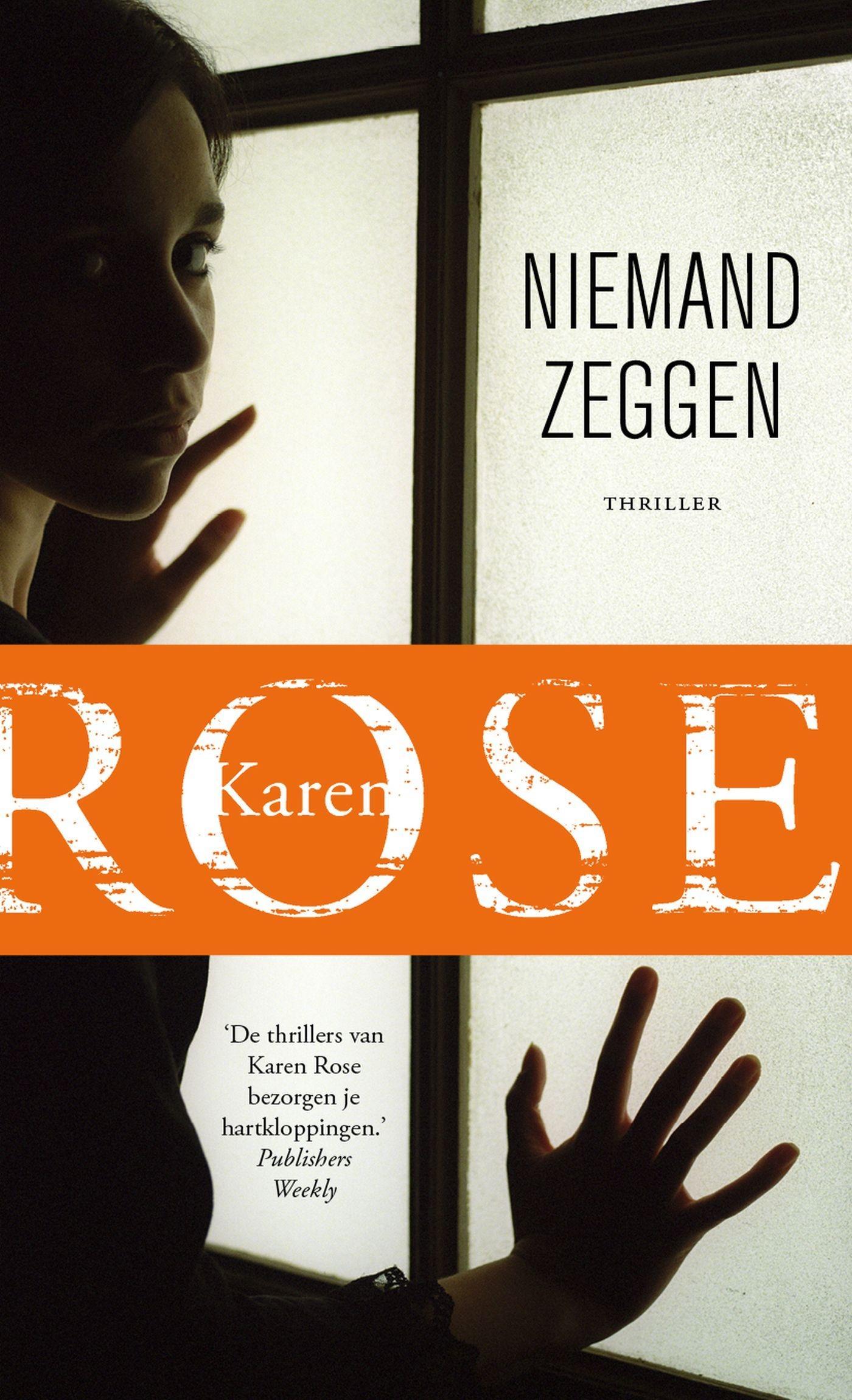 Niemand zeggen – Karen Rose